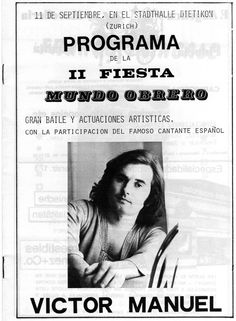 """Archivo de Víctor Manuel: Anuncio de la II Fiesta """"Mundo Obrero"""", celebrada en el Stadthalle Dietikon de Zurich el 11 de septiembre de 1974."""