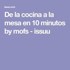 De la cocina a la mesa en 10 minutos by mofs - issuu