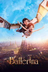 Ballerina 2016 Full Movie Streaming Online in HD-720p Video Quality