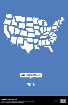 US speech bubble states | Make Your Voice Heard Blue | AIGA Get out the Vote