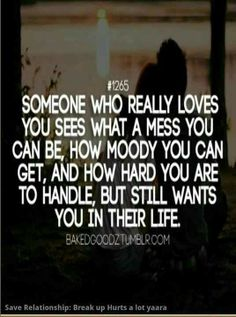 I think this is true. Now days you got to show someone you really want to be with them, no matter how mean or what hurt they cause, or how hard they are to be around. Love weighs more than all bad in a person. Love Isnt Real, I Still Love You, My Love, Great Quotes, Quotes To Live By, Me Quotes, Inspirational Quotes, Quirky Quotes, Naughty Quotes
