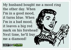 My husband bought me a mood ring the other day