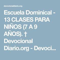 Escuela Dominical - 13 CLASES PARA NIÑOS (7 A 9 AÑOS). † Devocional Diario.org - Devocionales Diarios Biblia