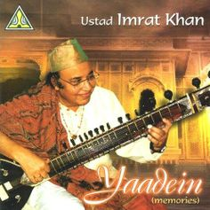 Ustad Imrat Khan A Member Of One Indian Classical Musics Most Prominent Plays The Sitar In Style Known As Gayeki Ang Which Is Vocal