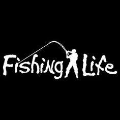 Fishing Life Car or Truck Window Decal