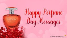 Wish your him and her with Perfume Day Messages, wishes, perfume day quotes and images, pics. Share Perfume Day status on Facebook, WhatsApp or share jokes on this day. Best Valentine Message, Valentine Wishes, Valentines Day Messages, Happy Valentines Day, Happy Perfume Day, Hermes Perfume, Messages For Him, Beautiful Perfume, Best Perfume