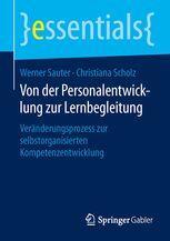 Von der Personalentwicklung zur Lernbegleitung - | Werner Sauter und Christiana Scholz | Springer