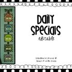 I have had many requests for the sign I use to display my daily specials (art, music, P.E.).      I have included pages for you to be able to print t...