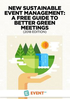 In this post, we share a variety of green meeting ideas and walk you through how you can create green policies to further your sustainable reach.
