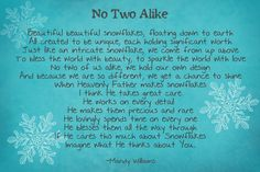 """Bill Giyaman posted """"No Two Alike"""" - Snowflake poem to their -inspiring quotes and sayings- postboard via the Juxtapost bookmarklet. Silver Christmas Decorations, Christmas Snowflakes, Christmas Ornaments, A Christmas Story, Christmas Fun, Christmas Poems For Friends, Christmas Sayings, Christmas Messages, Christmas Blessings"""