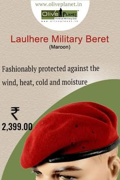 Buy High Quality Military or Army Berets from well known brand #Laulhere online at Olive Planet: http://www.oliveplanet.in/berets  #militaryberetsindia #Laulhereberetsonline #buyarmymaroonberts