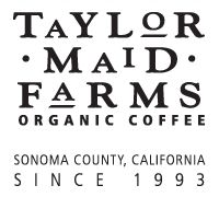 Founded in 1993, Taylor Maid Farms is an independent roaster of specialty organic coffee located in Sonoma County, California. We are committed to producing 100% organic coffee, while preserving the character of the land from which our products come.
