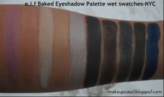 e.l.f Baked Eyeshadow Palette-NYC-Wet Swatches.