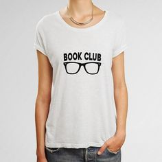 Book Club Reading Lover Woman's T-Shirt Service Club, Book Shirts, School Librarian, Gal Pal, Books To Buy, Media Center, Lovers, T Shirts For Women, Teaching