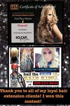 Thank you to all of my loyal hair extension clients! Hail the hair king won this contest!   Think you need to go to Chicago for beautiful extensions? THINK AGAIN!