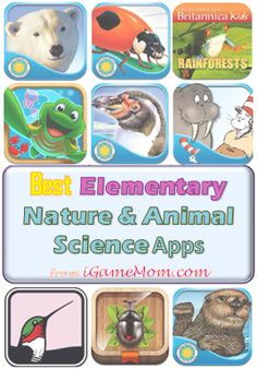 Best animal and natual science apps for elementary school kids - via iGameMom.com -- #Kidsapps #ScienceApps