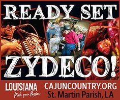 Ready Set Zydeco! cajuncountry.org St. Martin Parish, LA