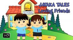 #Jataka #Tales - Loving Friends - #MoralStories for #Children - Animated/Cartoon #StoriesforKids
