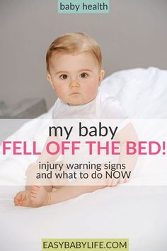 What if a baby fell off the bed!? Heartbreaking and scary. Here's what to do, what injury warning signs to look for and many parents sharing their story. Baby fell, baby fell and hit head, baby falls off bed, concussion symptoms, baby care, injured baby,