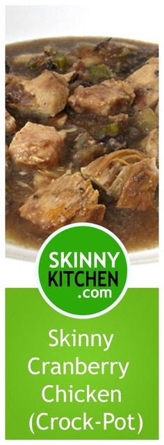 Skinny Cranberry Chicken. The sauce is so over the top delicious. Each serving, 316 calories, 1g fat and 9 SmartPoints. #crockpot http://www.skinnykitchen.com/recipes/crock-pot-skinny-cranberry-chicken/