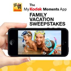 Enter the My KODAK MOMENTS App Family Vacation Sweepstakes for a chance to win a family vacation valued up to $5,000.