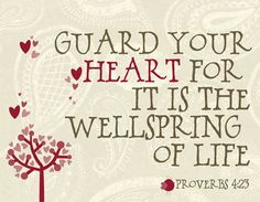 Guard Your Heart Scripture Proverbs 423  4x6 size by LucyLoos