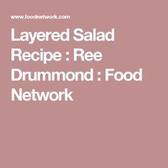 Layered Salad Recipe : Ree Drummond : Food Network