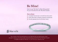 """Be mine"" Blue Nile Jewelry, Enter To Win, Girls Dream, Jewlery, Dream Wedding, Website, My Style, Awesome, Day"