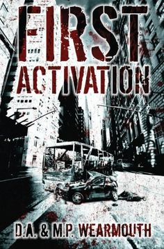 First Activation - A Post Apocalyptic Thriller: HARRY and his brother JACK are on an airline flight, headed for a wild weekend–a ritual they have enjoyed every May since leaving the army. The trip takes a terrifying turn when they land in New York to find that JFK airport is almost deserted and that the few ground crew they can spot have all been brutally slaughtered. Is it a terrorist attack? Or something even more menacing?