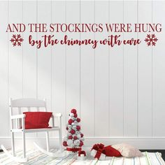 Christmas Wall Decal - And The Stockings Were Hung - Snow Flakes - Holiday Vinyl Decor for Living Ro Christmas Fonts, A Christmas Story, Christmas Themes, Christmas Decorations, Christmas Place, Wall Decorations, Vinyl Dekor, Mural Wall Art, Murals