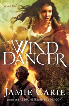 Wind Dancer Love all of Jamie Carie's books!