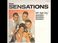 The Sensations - Let Me In (Stereo)