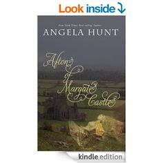 Afton of Margate Castle (The Knights' Chronicles Book 1) - Kindle edition by Angela Hunt, Angela Elwell Hunt. Literature & Fiction Kindle eBooks @ Amazon.com.