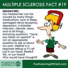 MS Fact #19 - Headaches