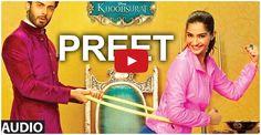 Preet Full AUDIO SONG   #Khoobsurat   #SonamKapoor   Bolllywood Songs  http://bollywood.chdcaprofessionals.com/2014/09/preet-full-audio-song-khoobsurat-sonam.html
