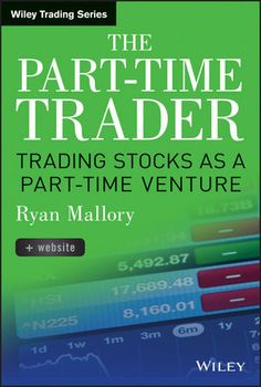 There are far too many books that have been written that teach the skills and knowledge that are necessary for becoming a successful full-time trader. But this book will focus on teaching trading strategies that are fitted for the part-time trader. Ryan Mallory, co-founder of SharePlanner Inc., reveals all the necessary tools for successful trading—including guidance on pre-market/pre-work studies and how to make profitable trades without interfering with one's day job.