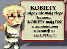 czy kobiety mają zły humor Funny Quotes, Life Quotes, Motivational Quotes, Motto, Adorable Quotes, Weekend Humor, Magic Words, E Cards, Man Humor