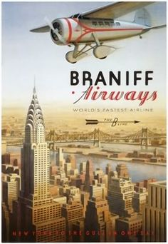 Braniff Airways, Manhattan, New York Poster by Kerne Erickson Old Posters, Retro Poster, Art Deco Posters, Poster Ads, Vintage Travel Posters, Illustrations And Posters, New York Poster, Deco Aviation, Aviation Art