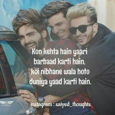 Friendship Shayari, Real Friendship Quotes, Besties Quotes, Cute Quotes, Best Islamic Quotes, Bollywood Quotes, Forever Quotes, Song Lyric Quotes, Hurt Feelings