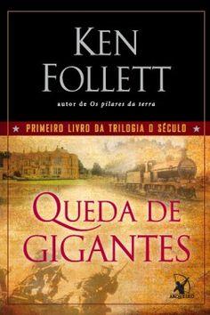 Download Queda de gigantes - Ken Follett em-epub-mobi-e-pdf