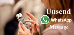 WhatsApp Message Unsend/Undo kare [New Update]