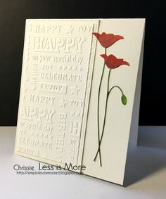 Here is my second card for Less is More's birthday month. This time the challenge is to include dry embossing. The die is from Memor...