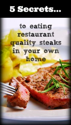 5 Secrets of Eating Restaurant Quality Steaks at Home