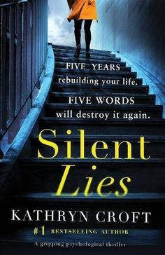 From 7.99 Silent Lies: A Gripping Psychological Thriller With A Shocking Twist
