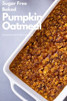 Great recipe idea! Kind of like a breakfast casserole! The easy recipe for baked pumpkin oatmeal is sugar free and healthy. Make this yummy dish for breakfast or brunch, A favorite diy homemade recipe idea for everyone! Fall, Holidays, Christmas, Halloween baking!