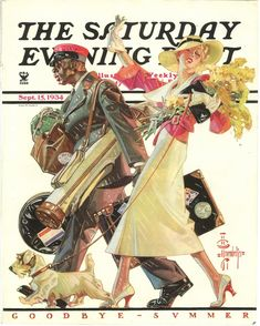 Saturday Evening Post Cover This is not Norman Rockwell. This is Joseph Leyendecker. Illustration Mode, American Illustration, Schnauzer, Jc Leyendecker, Norman Rockwell Art, Illustrations Vintage, Rockwell Paintings, Graphisches Design, Saturday Evening Post