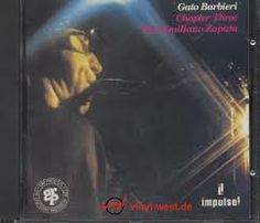 Gato Barbieri 'Chapter Three Viva Emiliano Zapata'  (abc Impulse 1974)