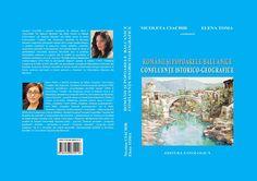 "Recenzie ""Românii și popoarele balcanice. Confluențe istorico-geografice"", coordonatori Nicoleta Ciachir și Elena Toma"