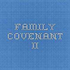 family covenant II