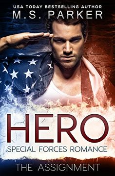 Hero Book 1 - The Assignment: A Military Romance by M. S.... http://www.amazon.com/dp/B0181JQ0QY/ref=cm_sw_r_pi_dp_gQ2gxb1DYMKJJ